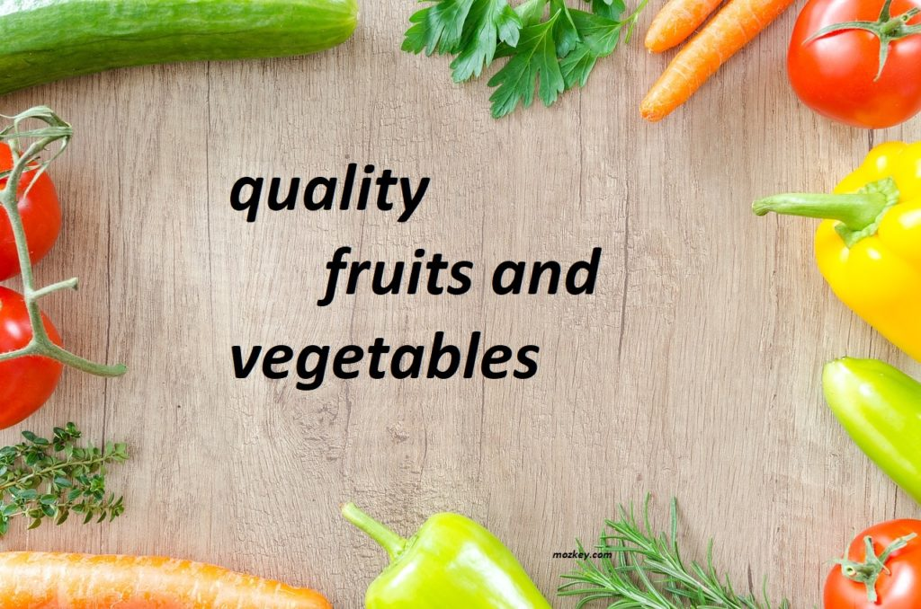 quality fruits and vegetables